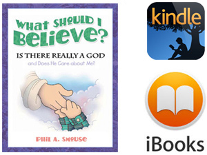 What Should I Believe? - for Kindle