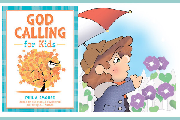 God Calling for Kids - Phil A. Smouse